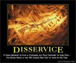 disservice